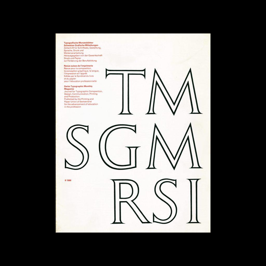 Typografische Monatsblätter, 6, 1986. Cover design by Max Caflisch