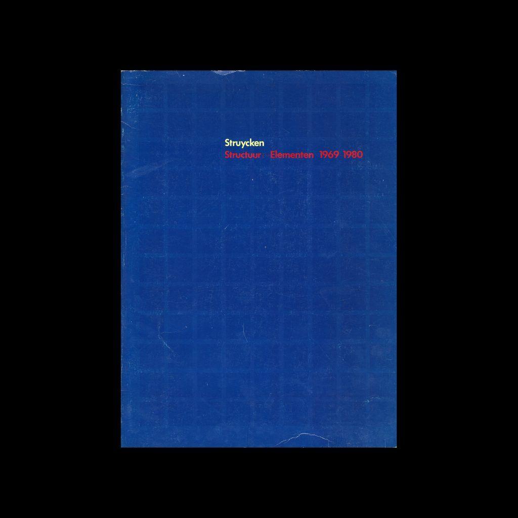 Structuur - Elementen 1969-1980, Museum Boymans-van Beuningen, 1980, design by Daphne Duijvelshoff, Photographs by Wim Crouwel