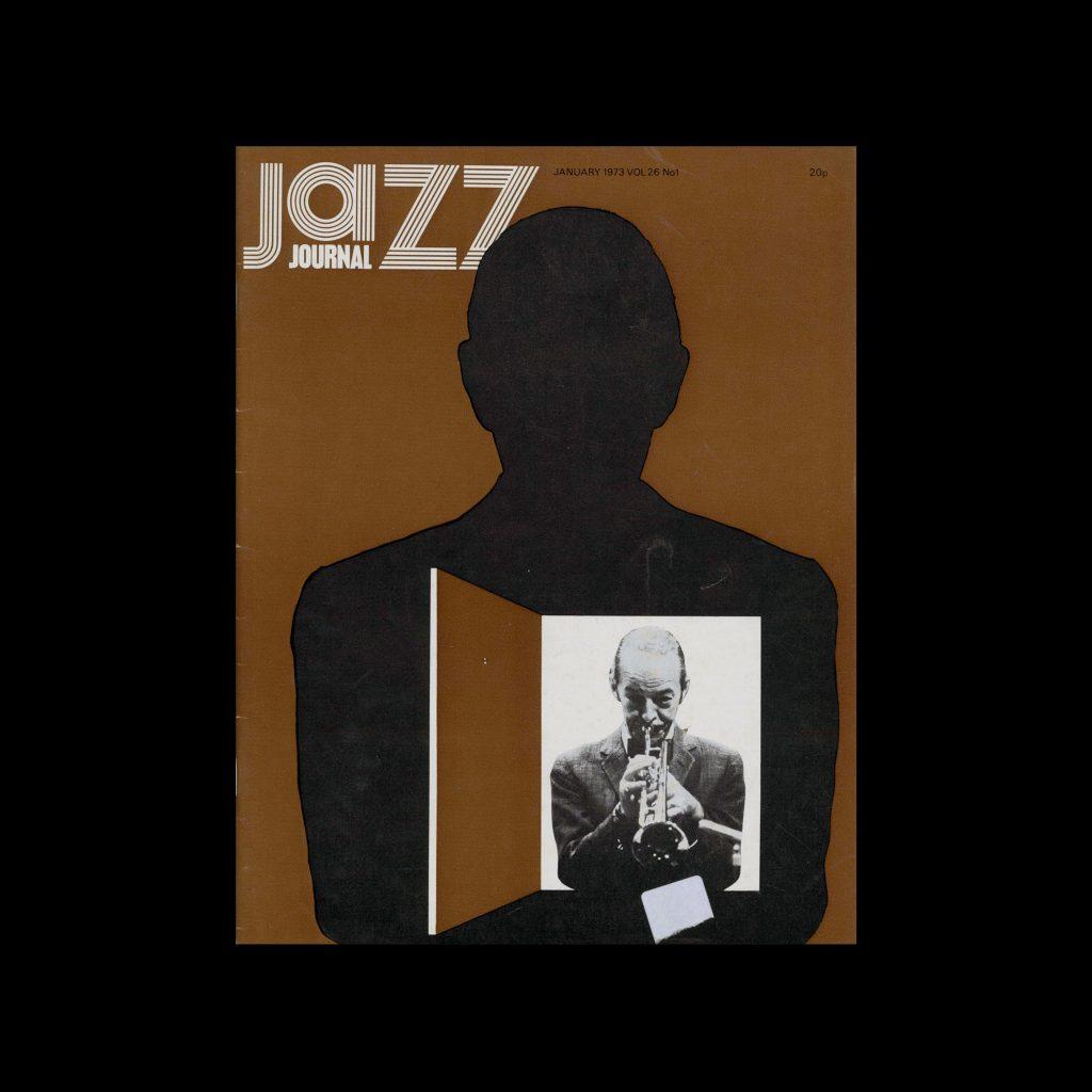 Jazz Journal, 1, 1973. Cover Cal Swann (Design), David Redfern (Photography)