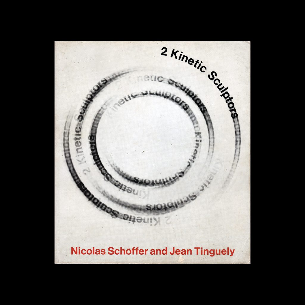 2 Kinetic Sculptors, Nicolas Schöffer and Jean Tinguely, 1966. Designed by Elaine Lustig Cohen