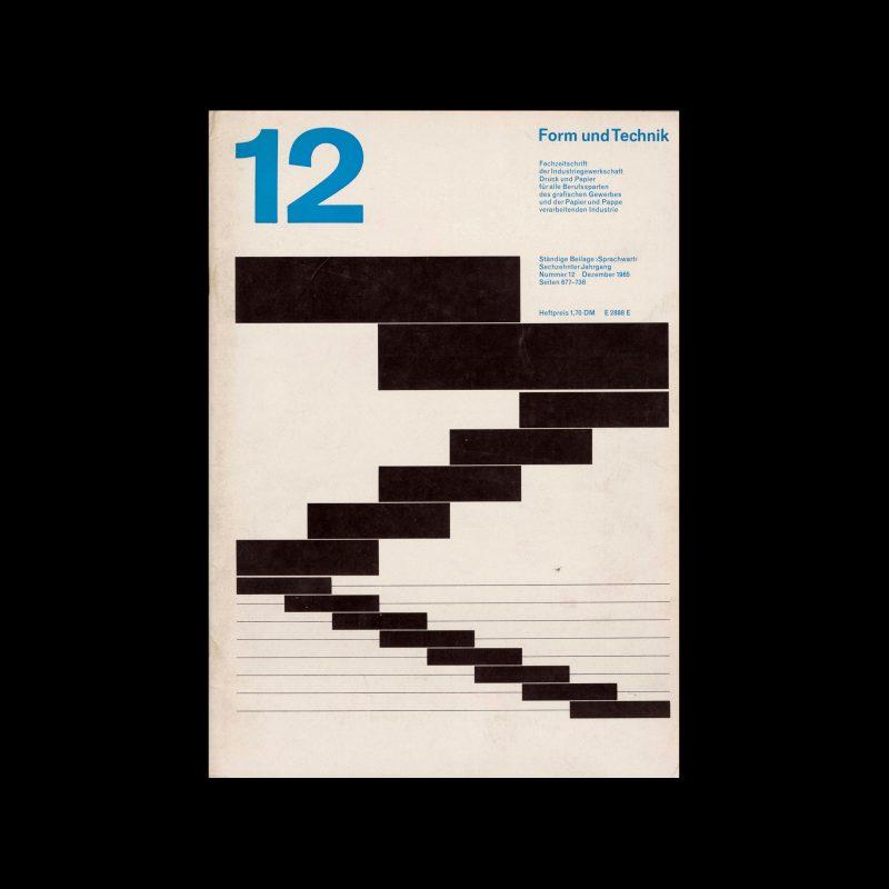 Form und Technik, 12, 1965