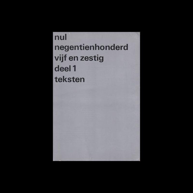 Nul negentienhonderd vijf en zestig, Stedelijk Museum, Amsterdam, 1965 designed by Wim Crouwel
