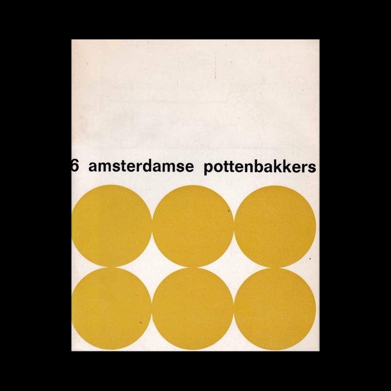 6 amsterdamse pottenbakkers designed by Benno Wissing