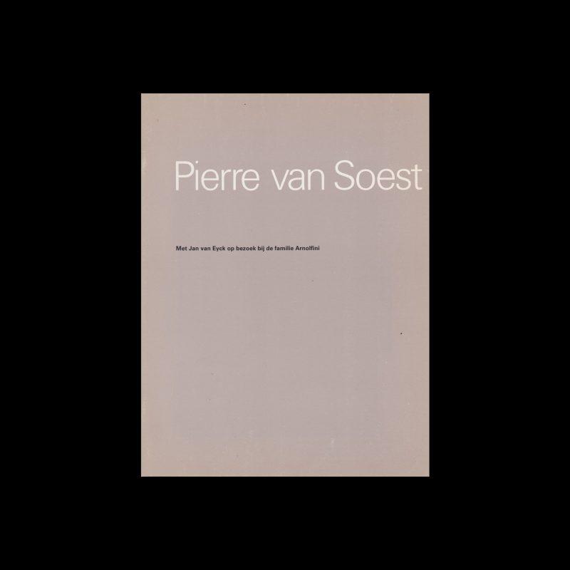 Pierre van Soest, Stedelijk Museum, Amsterdam, 1978 designed by Wim Crouwel and Daphne Duijvelschoff (Total Design)