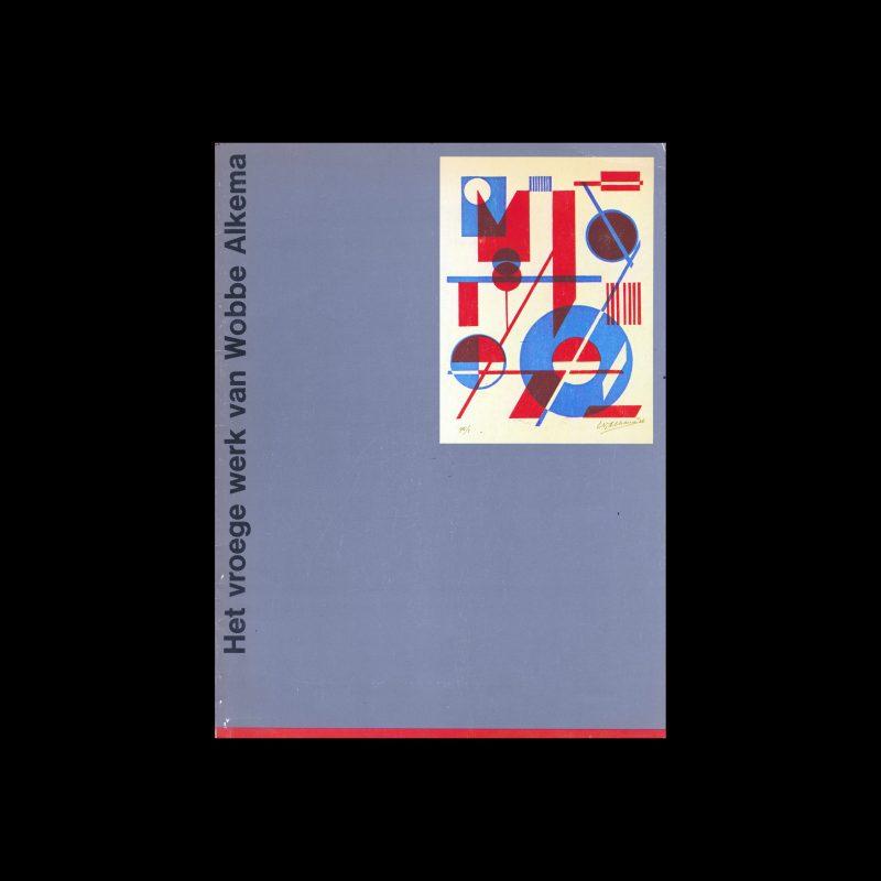 Het vroege werk van Wobbe Alkema, Stedelijk Museum, Amsterdam, 1978