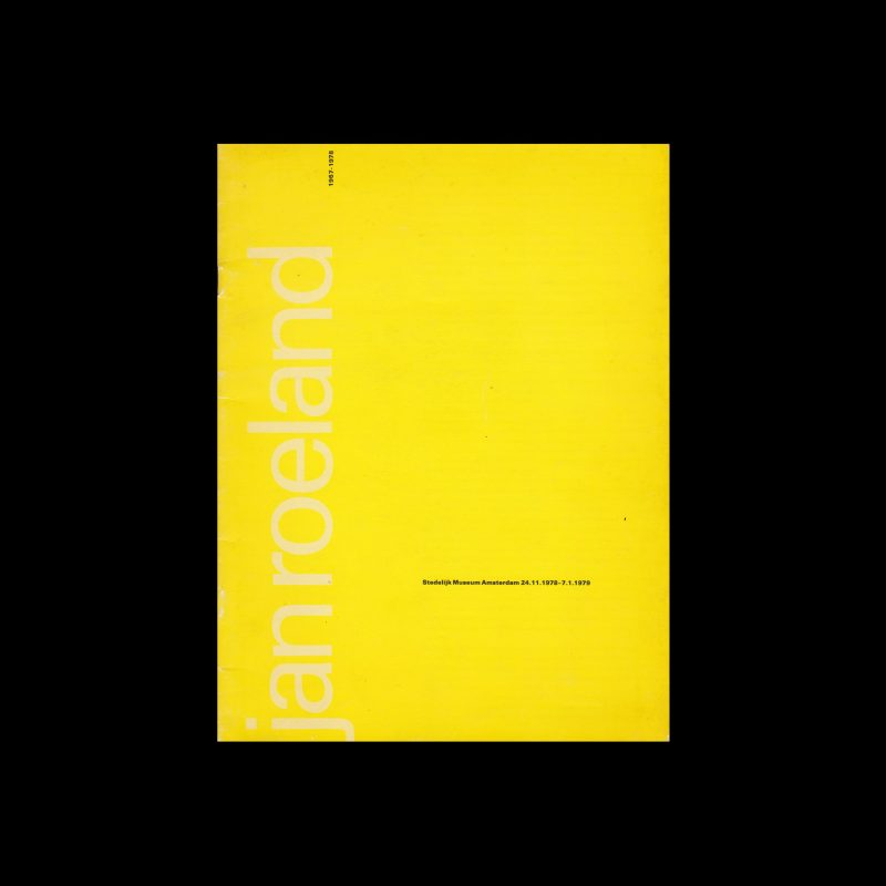 Jan Roeland, Stedelijk Museum, Amsterdam, 1978 designed by Wim Crouwel (Total Design)