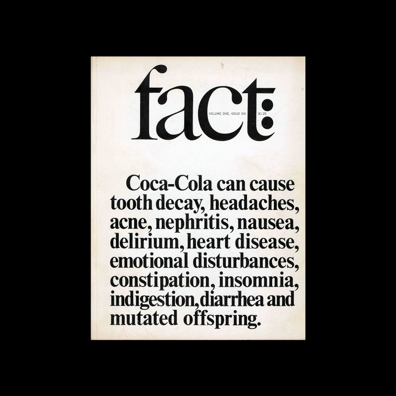 Fact, Volume One, Issue Six, 1964. Designed by Herb Lubalin