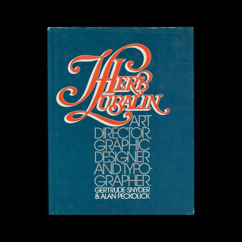 Herb Lubalin, Art Director, Graphic Designer And Typographer, 1985