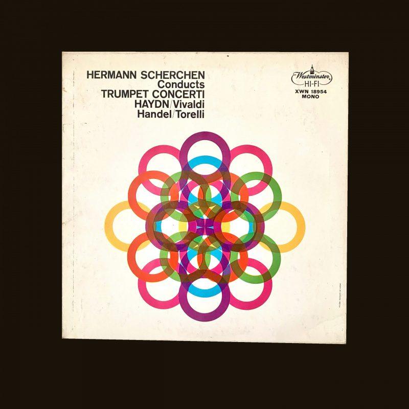 Hermann Scherchen conducts Trumpet Concerti Haydn / Vivaldi Handel / Torelli designed by Rudolph de Harak