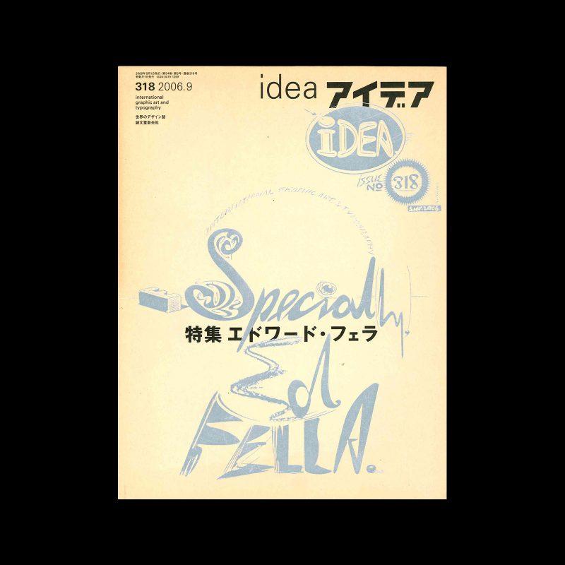 Idea 318, 2006-9 - Ed Fella Special