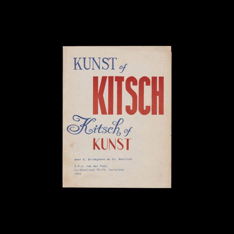Kunst of Kitsch. Kitsch of kunst, C.P.J. van der Peet, Amsterdam, 1952