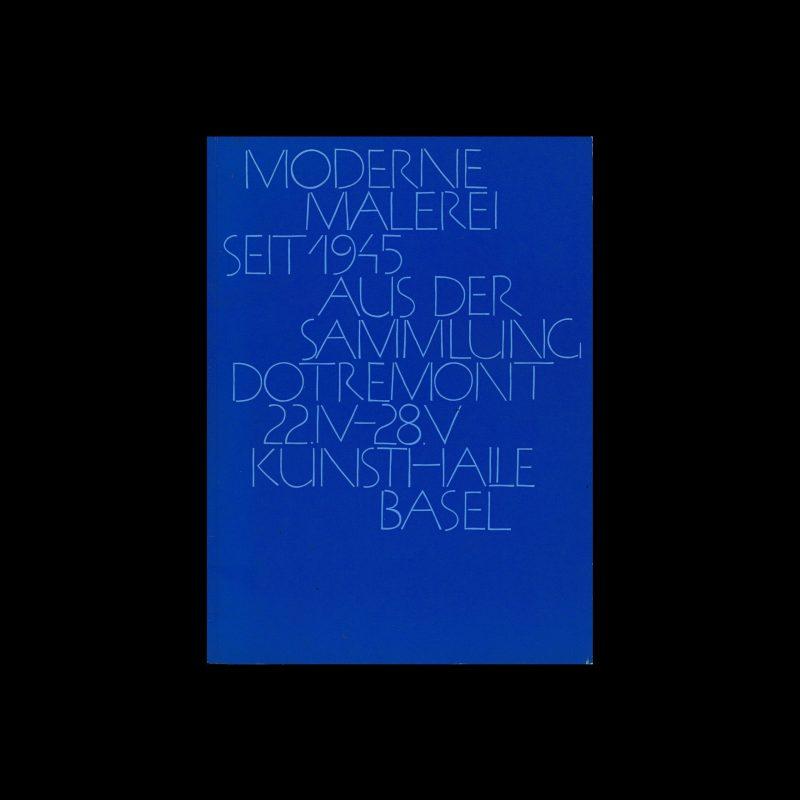Moderne Malerei Seit 1945, Aus der Sammlung Dotrement 22.IV-28.V, Kunsthalle Basel, 1961 designed by Armin Hofmann