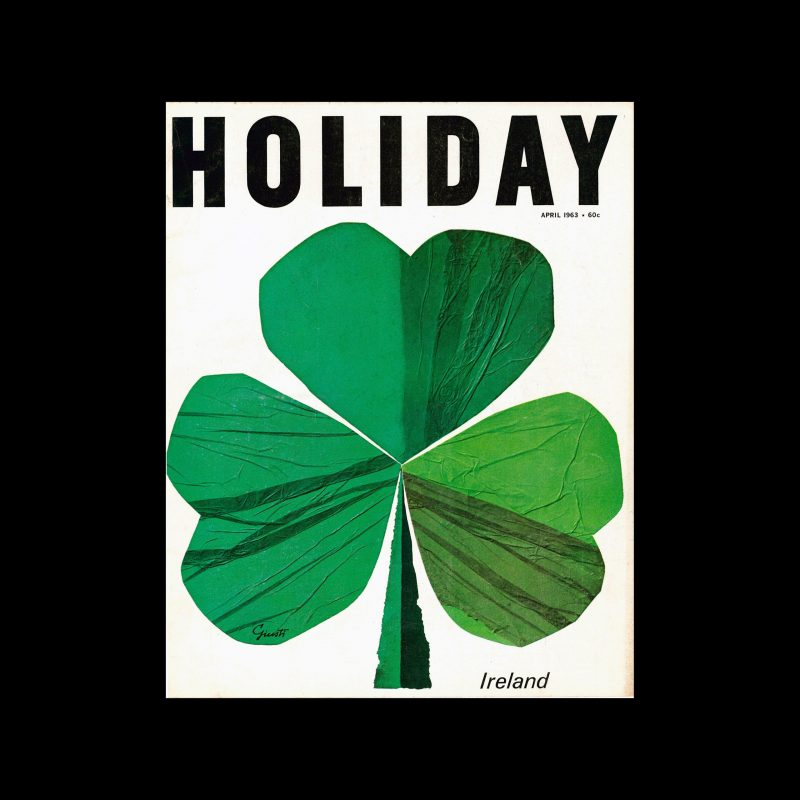 Holiday Magazine, April, 1963. Cover designed by George Giusti.