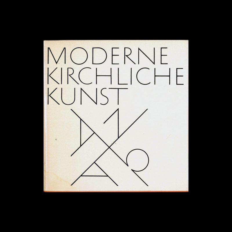 Moderne Kirchliche Kunst, NZN, Zürich, 1962. Design by Armin Hofmann, Type by Hans Bächer.